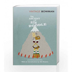 The Ascent Of Rum Doodle (Vintage Classics) by W E Bowman Book-9780099530381