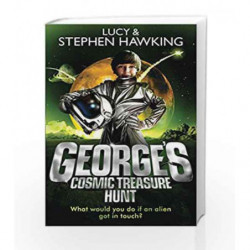 George's Cosmic Treasure Hunt (George's Secret Key to the Universe) by Lucy Hawking Book-9780552559614