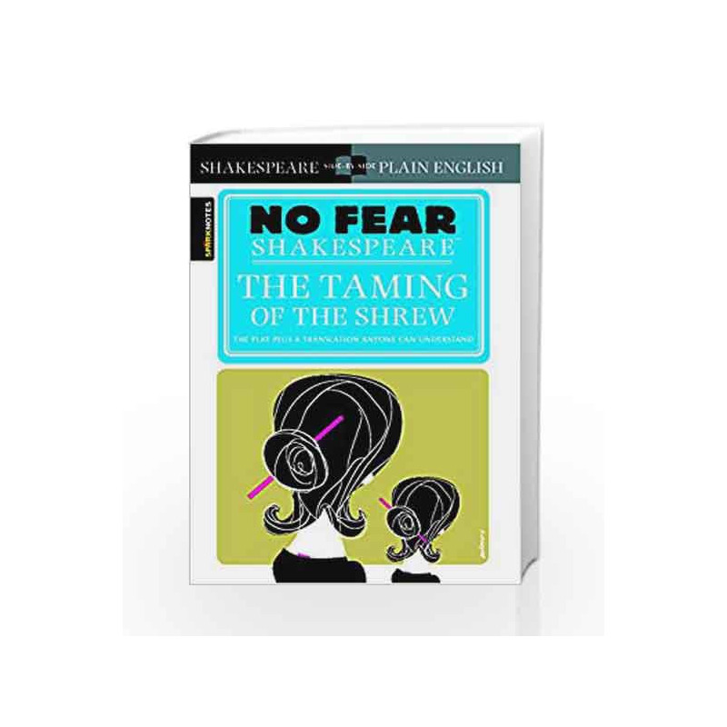 The Taming of the Shrew (No Fear Shakespeare) by SparkNotes Editors Book-9781411401006