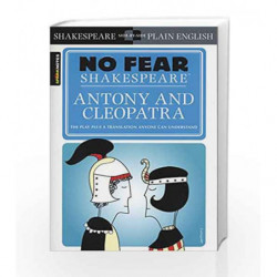 No Fear Shakespeare: Antony and Cleopatra by SparkNotes Editors Book-9781411499195