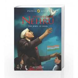 Jawaharlal Nehru (Puffin Lives) by Aditi De Book-9780143330820