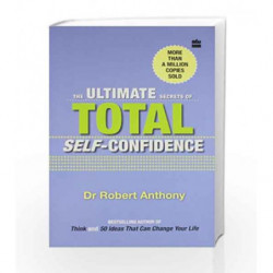 The Ultimate Secrets Of Self-Confidence by Anthony, Robert Book-9788172238278