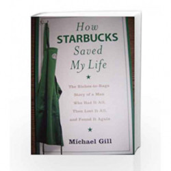 How Starbucks Saved My Life by GILL MICHAEL Book-9780007267675