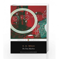 The Time Machine (Penguin Classics) by Wells, H G Book-