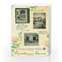 A Town Called Dehra by Bond, Ruskin Book-9780143064695