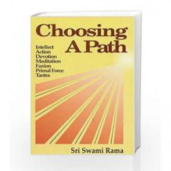 Choosing a Path by RAMA SWAMI Book-9780893890773