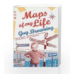 Maps of My Life by BROWNING GUY Book-9780099532248