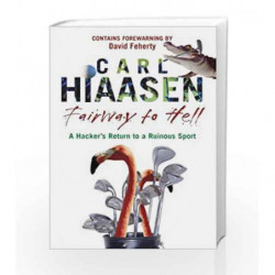 Fairway To Hell by Hiaasen, Carl Book-9780593060872