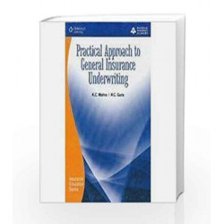 Practical Approach to General Insurance Underwriting by National Insurance Academy Book-9788131509487