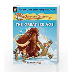 The Great Ice Age: 5: 05 (Geronimo Stilton) by STILTON GERONIMO Book-9781597072014