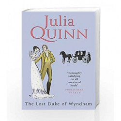 The Lost Duke Of Wyndham: Number 1 in series (Two Dukes of Wyndham) by QUINN JULIA Book-9780749937935