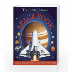 The Pop Up, Pull Out Space Book: Amazing Pop-Up Planets! Interactive Pull-Out Pages! by NA Book-9781405351782