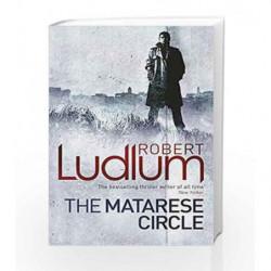 The Matarese Circle by LUDLUM ROBERT Book-9781409119852