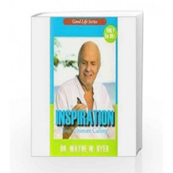 Inspiration : Your Ultimate Calling by Dyer, Wayne W. Book-9788189988715