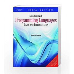 Foundations of Programming Languages Design and Implementation by Seyed H. Roosta Book-9788131510629