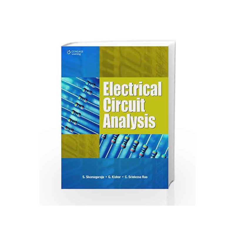 Electrical Circuit Analysis by S  Sivanagaraju-Buy Online Electrical  Circuit Analysis Book at Best Price in India:9788131511800:Madrasshoppe com