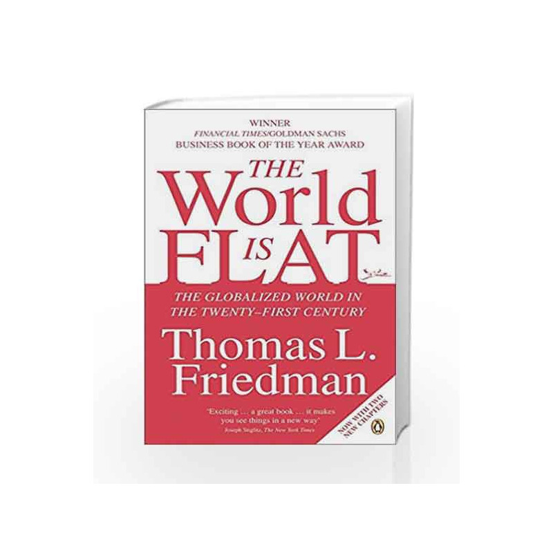 The World is Flat: The Globalized World in the Twenty-first Century by Thomas L. Friedman Book-9780141034898