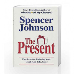 The Present: The Secret to Enjoying your Work and Life, Now! by Johnson, Spencer Book-9780553817959