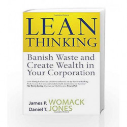 Lean Thinking: Banish Waste and Create Wealth in Your Corporation by WOMACK JAMES Book-9780743231640