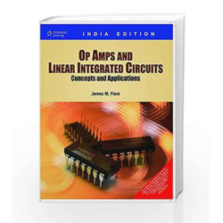 OP Amps and Linear Integrated Circuits: Concepts and Applications: Concepts & Applications by James M. Fiore Book-9788131512340