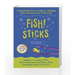Fish! Sticks by Stephen C. Lundin Book-9780340826454