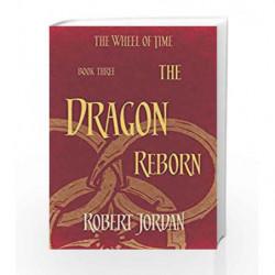 The Dragon Reborn: Book 3 of the Wheel of Time by Robert Jordan Book-