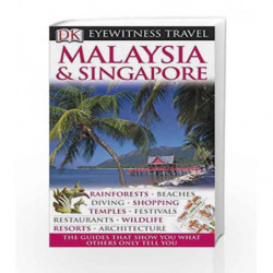 DK Eyewitness Travel Guide: Malaysia & Singapore by Emmons, Ron Book-9781405358576