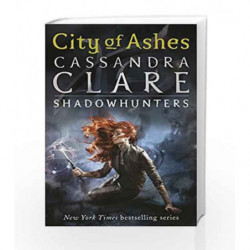 City of Ashes: City of Ashes - Book 2 (The Mortal Instruments) by Cassandra Clare Book-9781406307634