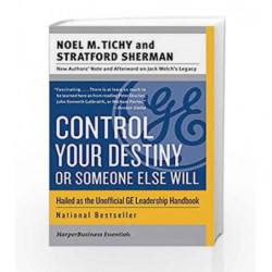 Control Your Destiny or Someone Else Will (Collins Business Essentials) by Noel M. Tichy Book-9780060753832