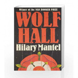 Wolf Hall: Booker Prize Winner 2009 by Hilary Mantel Book-9780007353552