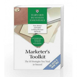 Harvard Business Essentials: Marketer's Toolkit - The 10 Strategies You Need to Succeed by NA Book-9781591397625
