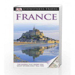 DK Eyewitness Travel Guide: France by Katherine Spenley Book-9781405347006