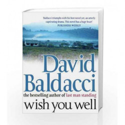 Wish You Well by Baldacci, David Book-9780330419697