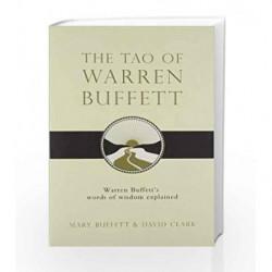 The Tao of Warren Buffett: Warren Buffett's Words of Wisdom by BUFFETT MARY Book-9781847390523