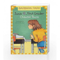 Junie B., First Grader: Cheater Pants (Junie B. Jones) (A Stepping Stone Book(TM)) by NA Book-9780375823022