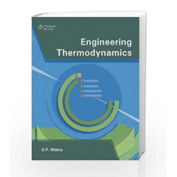 Engineering Thermodynamics by D.P. Mishra Book-9788131515969