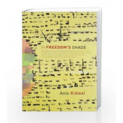 In Freedom's Shade by Kidwai, Anis Book-9780143416098