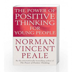 The Power of Positive Thinking for Young People by PEALE VINCENT N Book-9781400009343
