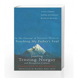 Touching My Father's Soul: A Sherpa's Sacred Jouney to the Top of Everest by NORGAY JAMLING TENZING Book-9780091884673