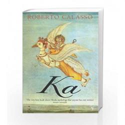 Ka by CALASSO ROBERTO Book-9780099750710