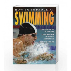 How To Improve At Swimming by Paul Mason Book-9781860076312