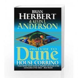 House Corrino (Prelude to Dune 3) by BRIAN HERBERT Book-9780340751800