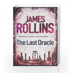 The Last Oracle (SIGMA FORCE) by ROLLINS JAMES Book-9781409102113