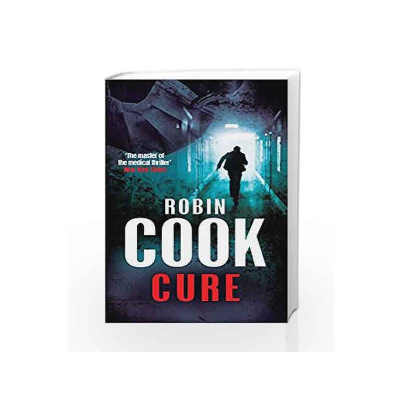 Cure by Robin Cook Book-9780330523820
