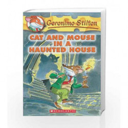Cat and Mouse in a Haunted House: 3: 03 (Geronimo Stilton) by Geronimo Stilton Book-9780439559652