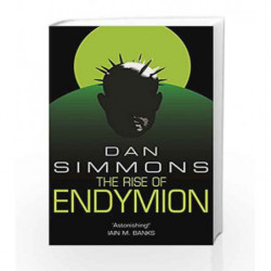The Rise of Endymion (GollanczF.) by Dan Simmons Book-9780575076402