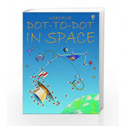 Dot-to-Dot in Space (Usborne Dot to Dot Books) by Karen Bryant Mole Book-9780746057186