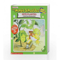 Gets Planted: A Book About Photosynthesis (The Magic School Bus) by COLE JOANNA Book-9780590922463