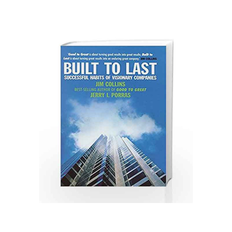 Built To Last: Successful Habits of Visionary Companies by Jim Collins Book-9781844135844