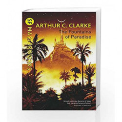 The Fountains Of Paradise (S.F. Masterworks) by Arthur C. Clarke Book-9781857987218